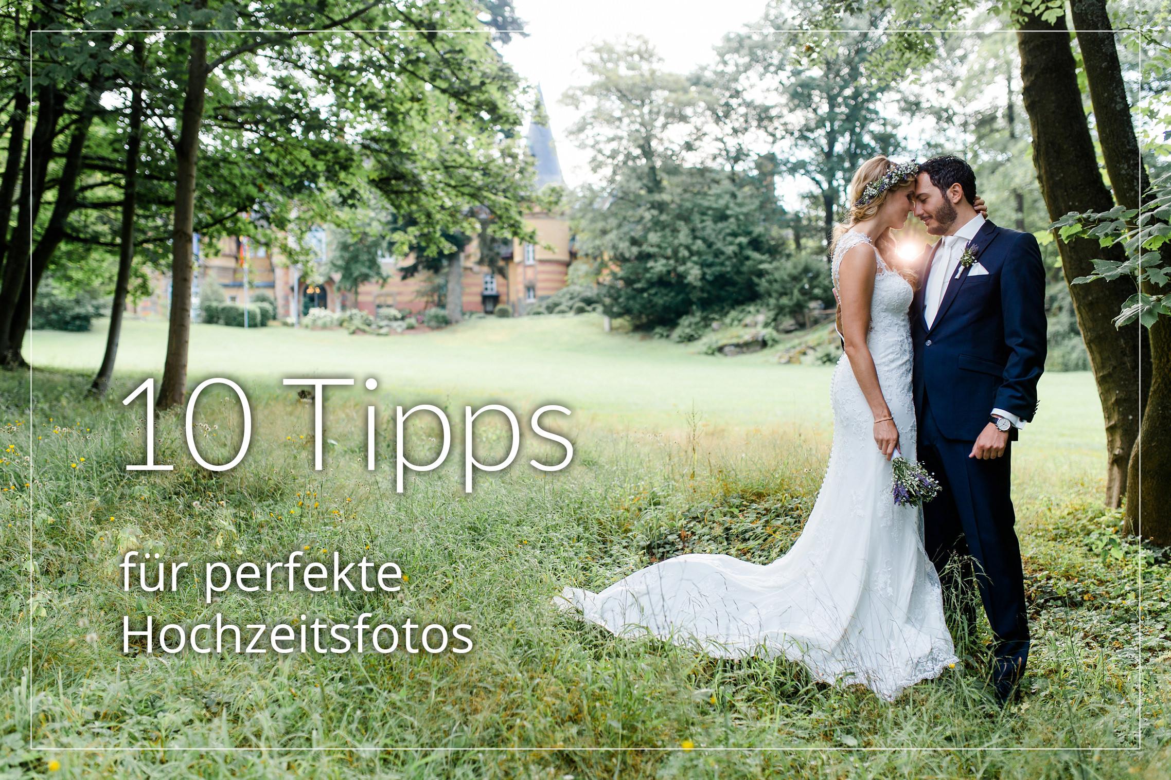 Blogartikel zu 10 Tipps für die perfekten Hochzeitsfotos aus Sicht eines Fotografen.